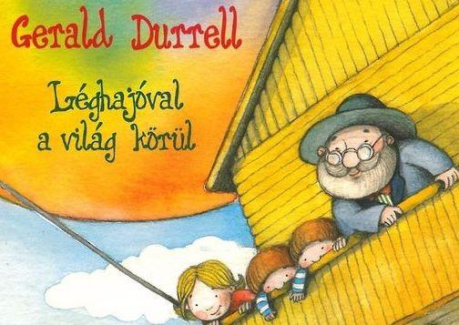Gerald Durell : Léghajóval a világ körül, Pakorny Lia előadásában